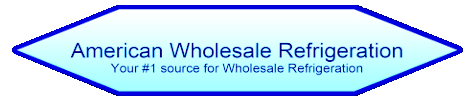 american wholesale refrigeration, your #1 source for used refrigeration